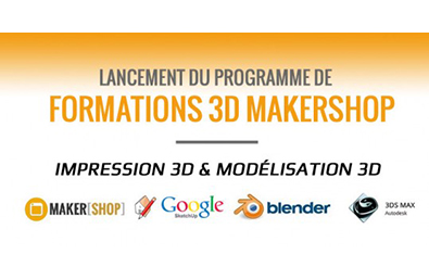 Lancement des formations 3D professionnelles Makershop