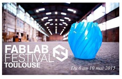 Fablab Festival 2015 : Makershop à Toulouse…