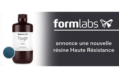 Nouvelle résine haute résistance par Formlabs