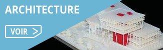 Besoins impression 3D architecture